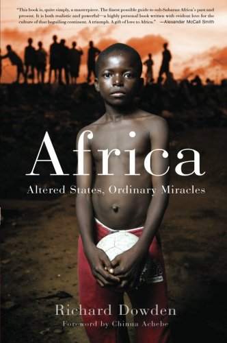 Africa: Altered States, Ordinary Miracles...