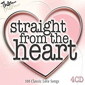 Straight from the Heart - 100 Classic Love Songs
