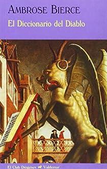 El Diccionario del Diablo par Bierce