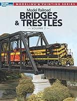 Model Railroad Bridges and Trestles, Vol. 2