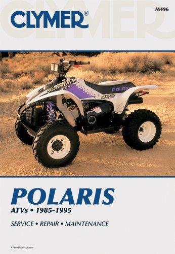 Polaris Atv Shop Manual 1985-1995 (Clymer All-Terrain Vehicles) Service Repair Maintenance