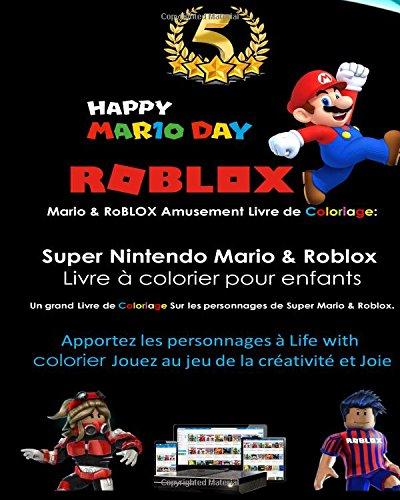 Coloriage En Ligne Roblox.Telecharger Mario Roblox Grand Plaisir Livre De Coloriage Super