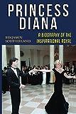 Princess Diana: A Biography of the Inspirational Royal