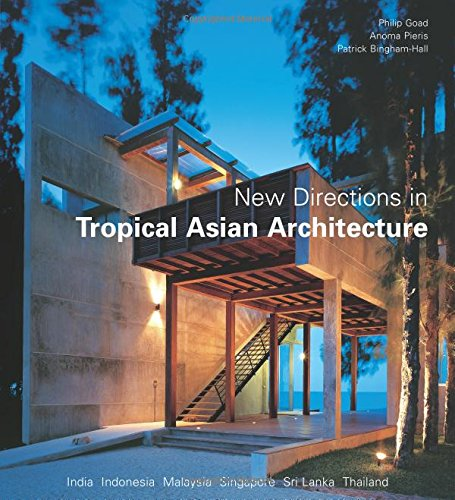 New Directions in Tropical Asian Architecture: Amazon.es: Goad ...