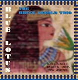 Bruce Arnold Blue Lotus (cdr) Mainstream Jazz