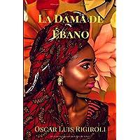 Descargar PDF La Dama de Ebano (África del Romance) de Mr ...