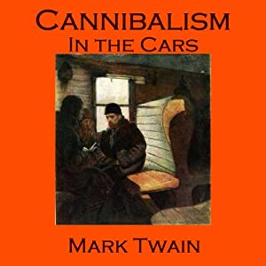 Cannibalism in the Cars Audiobook