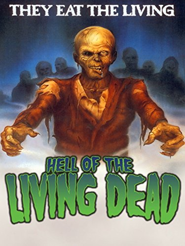 Zombie Movies 1980s (Hell Of The Living Dead)