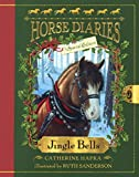 Jingle Bells (Turtleback School & Library Binding Edition) (Horse Diaries)