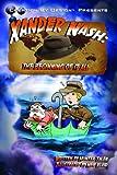Xander Nash: The Beginning of it All