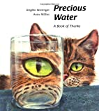 img - for Precious Water: A Book of Thanks book / textbook / text book