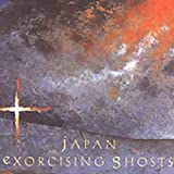 Exorcising Ghosts by Japan (2004-04-27)