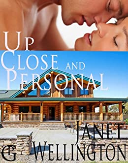 UP CLOSE AND PERSONAL--a Second-Chances Sweet Romance by [Wellington, Janet]