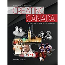 Creating Canada: A History - 1914 to the Present - Student Edition by Margaret Hoogeveen (2014-08-31)