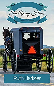 The Way Home: Amish Romance (The Amish Millers Get Married Book 1) by