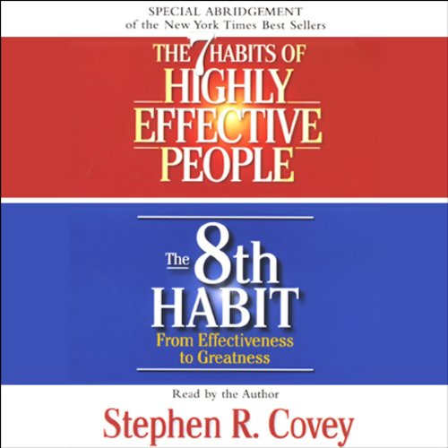 The 7 Habits of Highly Effective People & The 8th Habit (Special 3-Hour Abridgement) Audiobook [Free Download by Trial] thumbnail
