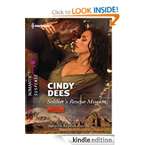 Soldier's Rescue Mission (Harlequin Romantic Suspense) Cindy Dees
