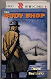 The Body Shop: An Aaron Asherfeld Mystery
