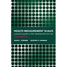Health Measurement Scales: A practical guide to their development and use