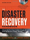 The Disaster Recovery Handbook, Lawrence Webber and Michael Wallace, 0814416136