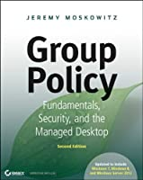 Group Policy, 2nd Edition