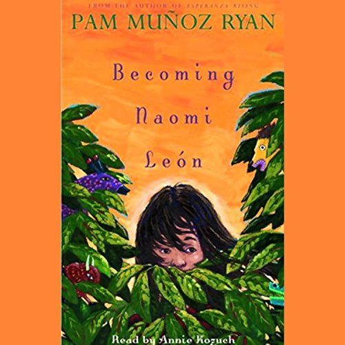 Becoming Naomi Leon Audiobook [Free Download by Trial] thumbnail