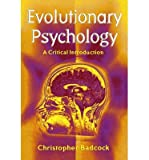 img - for [(Evolutionary Psychology: A Critical Introduction)] [Author: Christopher Badcock] published on (December, 2000) book / textbook / text book