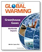 Greenhouse Gases: Worldwide Impacts (Global Warming)