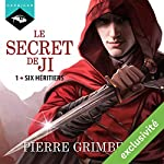 Six héritiers (Le Secret de Ji 1) | Pierre Grimbert