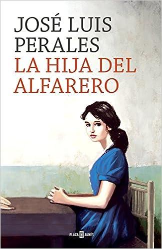 La hija del alfarero, José Luis Perales 511o78G3wqL._SX322_BO1,204,203,200_