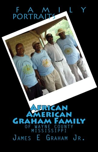 Search : African American Graham Family of Wayne County Mississippi