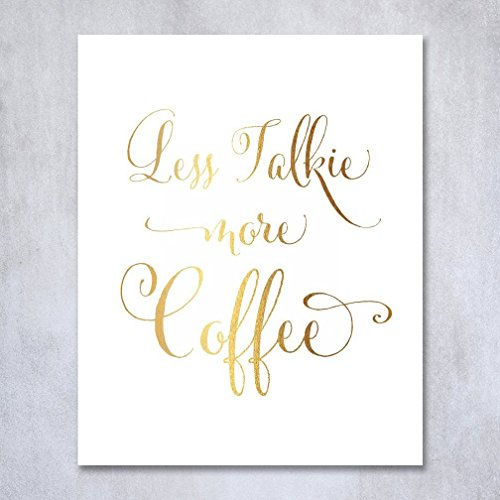 less-talkie-more-coffee-gold-foil-print-small-poster-wall-art-inspirational-funny-office-cafe-gold-d