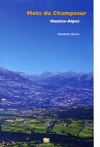 Mots du Champsaur, Hautes-Alpes (French Edition)