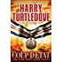Coup d'Etat: The War That Came Early, Book Four