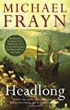 Headlong by Michael Frayn front cover