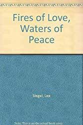 Fires of Love: Waters of Peace