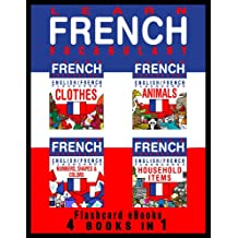 Learn French Vocabulary - English/French Flashcards - 4 Books in 1