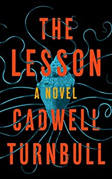 The Lesson by Cadwell Turnbull science fiction and fantasy book and audiobook reviews