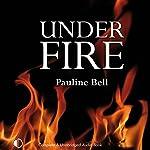 Under Fire | Pauline Bell