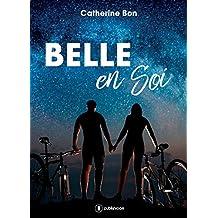Belle en soi: Une romance sous forme de scénario (French Edition)