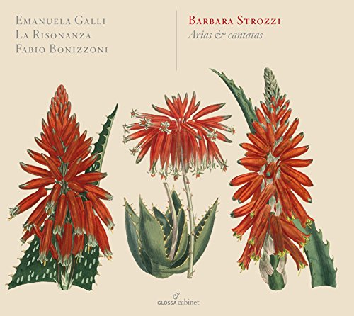 Barbara Strozzi: Arias and Cantatas, Op. 8 by Glossa