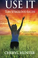 USE IT: Turn Setbacks into Success