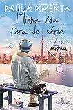 capa de Minha Vida Fora de Série – 4ª Temporada