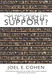 How Many People Can the Earth Support?