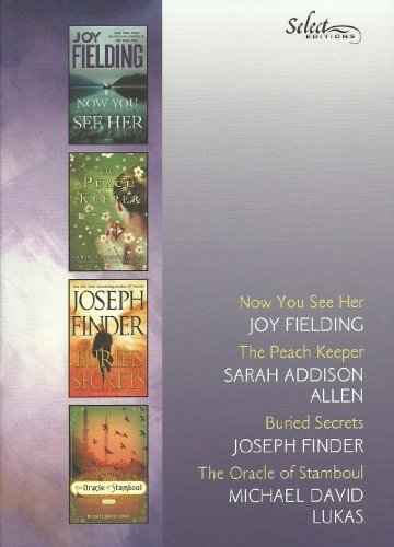 Reader's Digest Select Editions, Volume 5, 2011: Now You See Her, The Peach Keeper, Buried Secrets, The Oracle of Stamboul