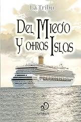 Del Miedo y otras Islas (Spanish Edition) Paperback