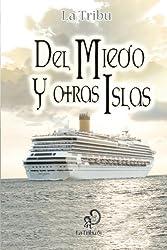 Del Miedo y otras Islas (Spanish Edition)