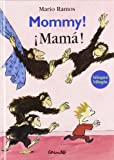 img - for Mommy! Mama! (Spanish Edition) book / textbook / text book