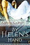 By Helen's Hand (Helen of Sparta Series Book 2)
