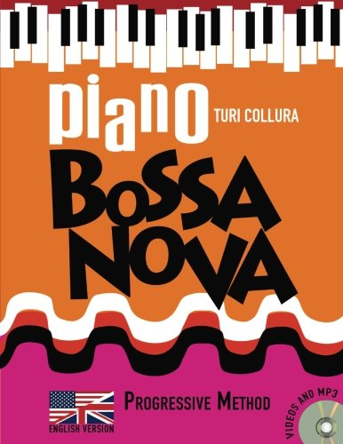(Piano Bossa Nova: A Progressive Method)